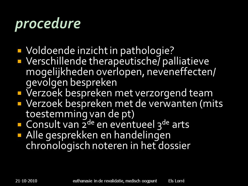procedure Voldoende inzicht in pathologie
