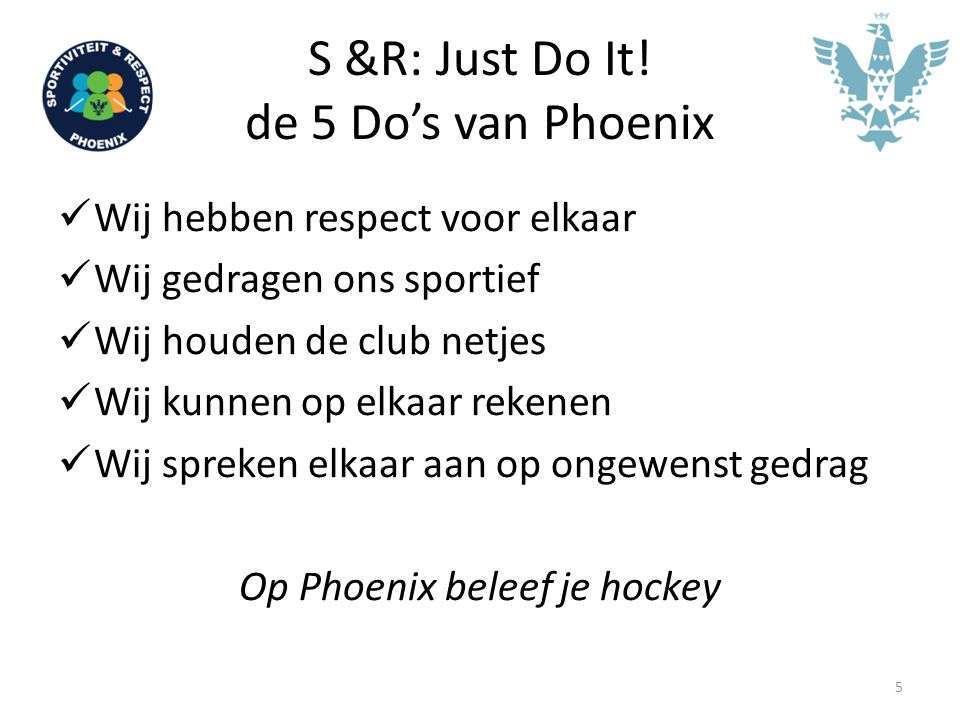 S &R: Just Do It! de 5 Do's van Phoenix