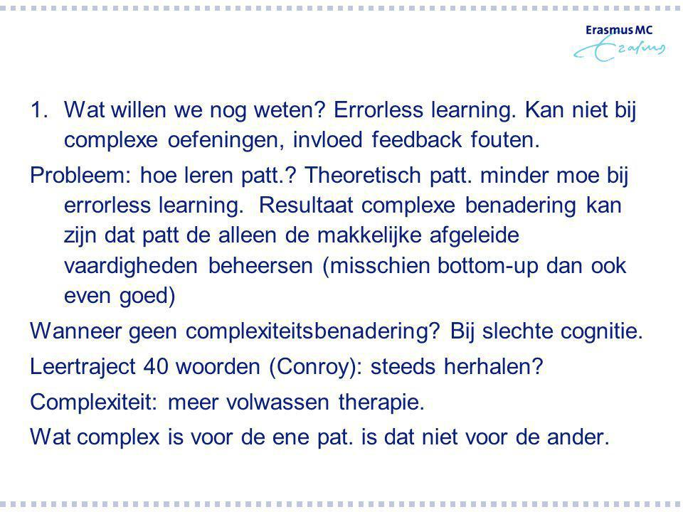 Wat willen we nog weten. Errorless learning