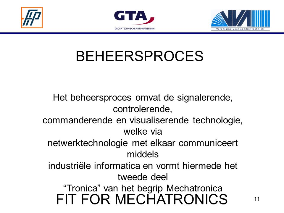 BEHEERSPROCES FIT FOR MECHATRONICS