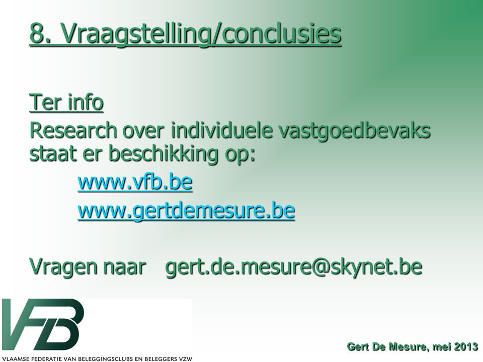 8. Vraagstelling/conclusies