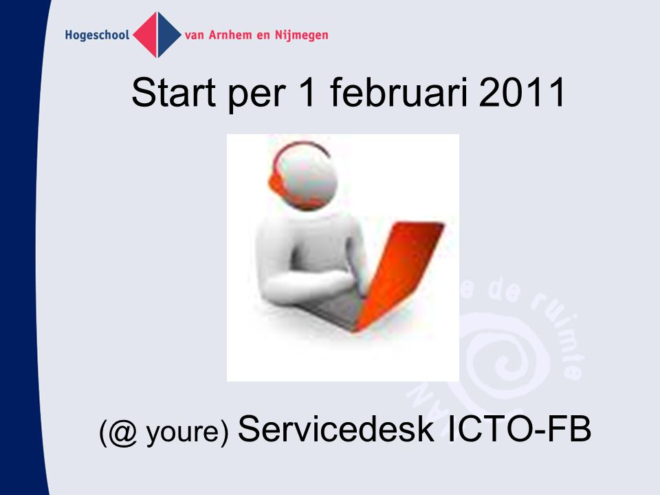 (@ youre) Servicedesk ICTO-FB