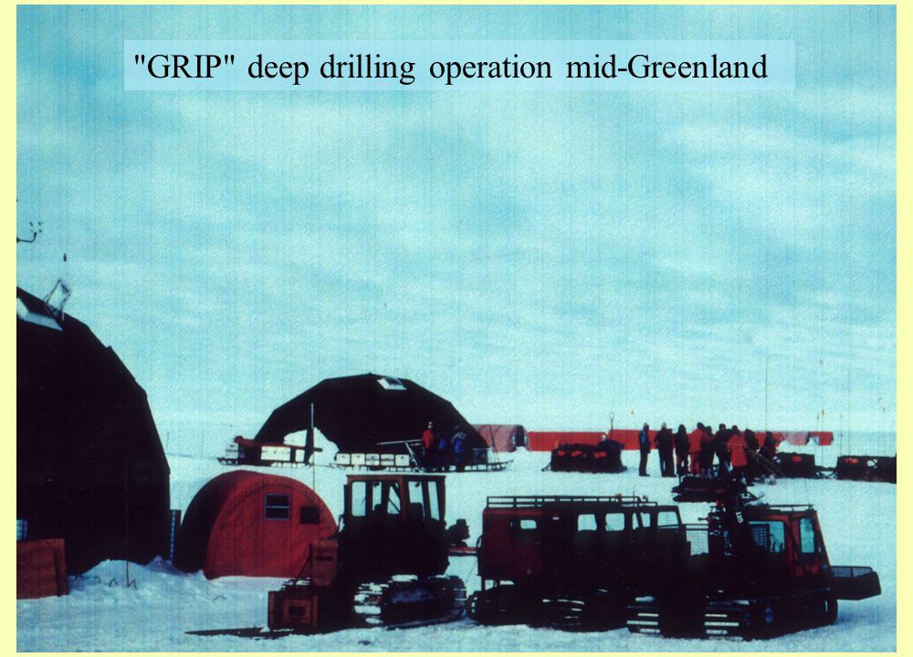 GRIP deep drilling operation mid-Greenland