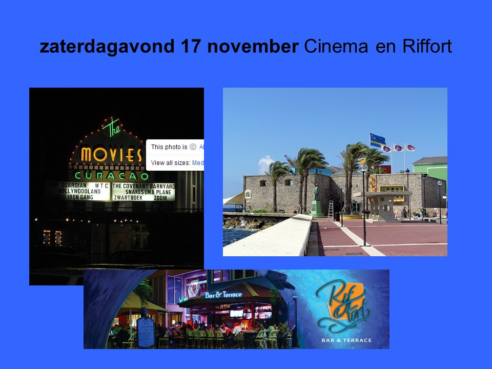 zaterdagavond 17 november Cinema en Riffort