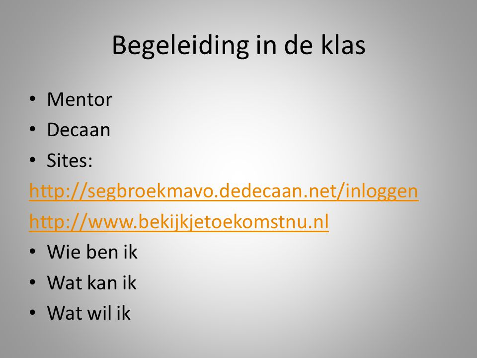 Begeleiding in de klas Mentor Decaan Sites: