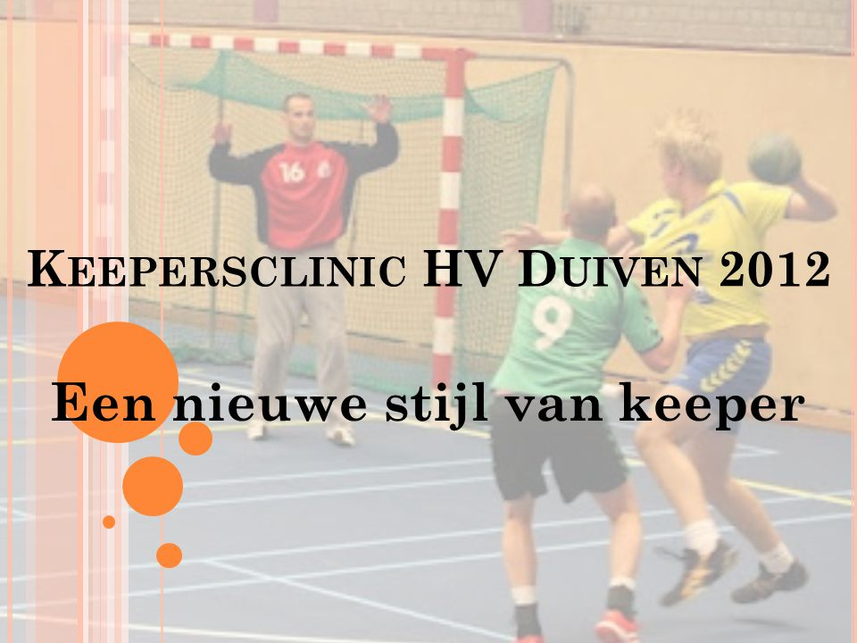 Keepersclinic HV Duiven 2012