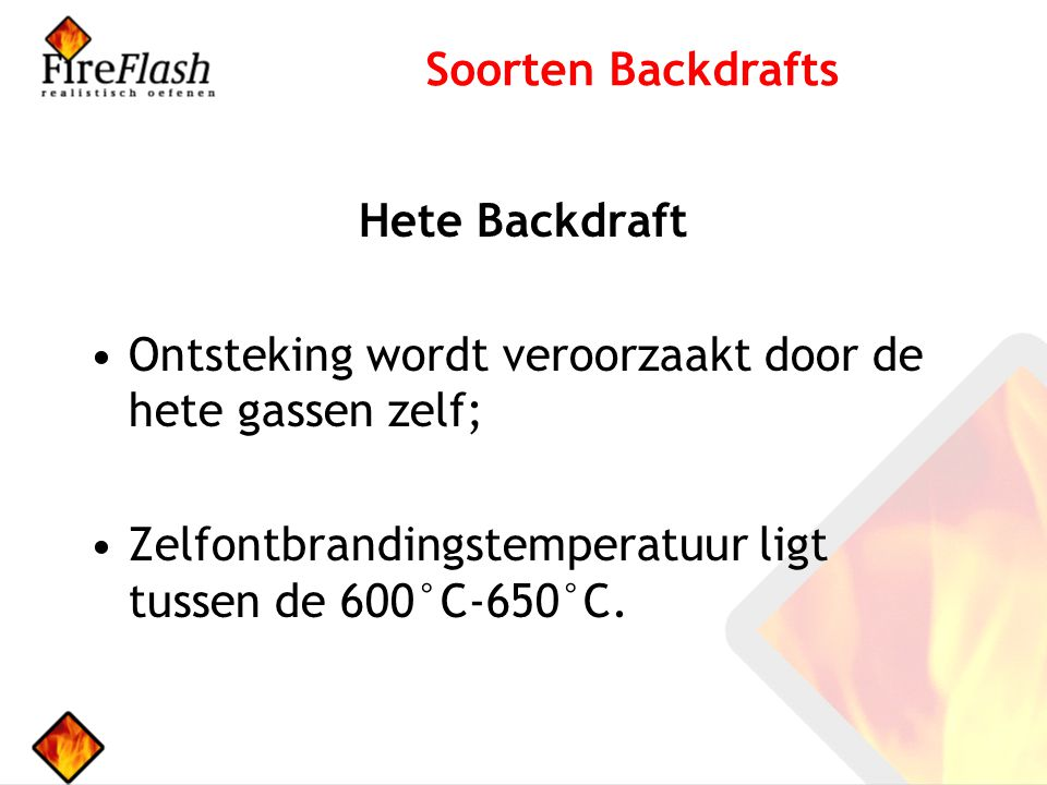 Soorten Backdrafts Hete Backdraft.