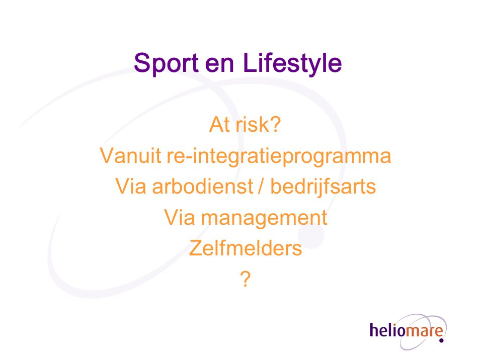 Sport en Lifestyle At risk Vanuit re-integratieprogramma