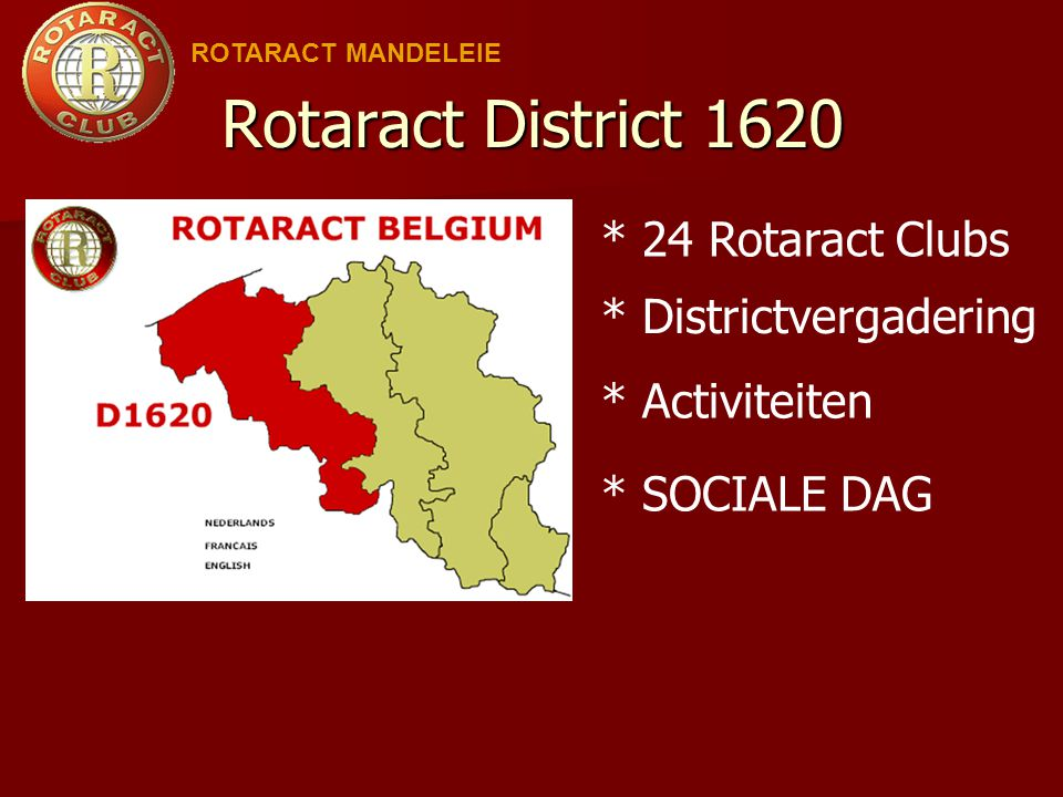 Rotaract District 1620 * 24 Rotaract Clubs * Districtvergadering