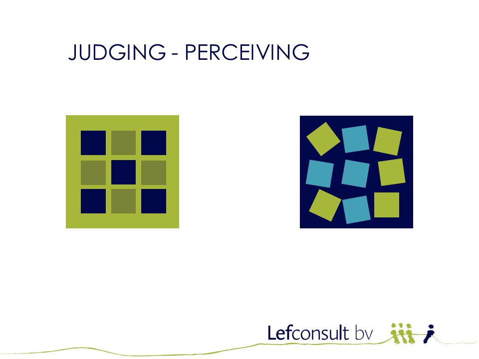 JUDGING - PERCEIVING