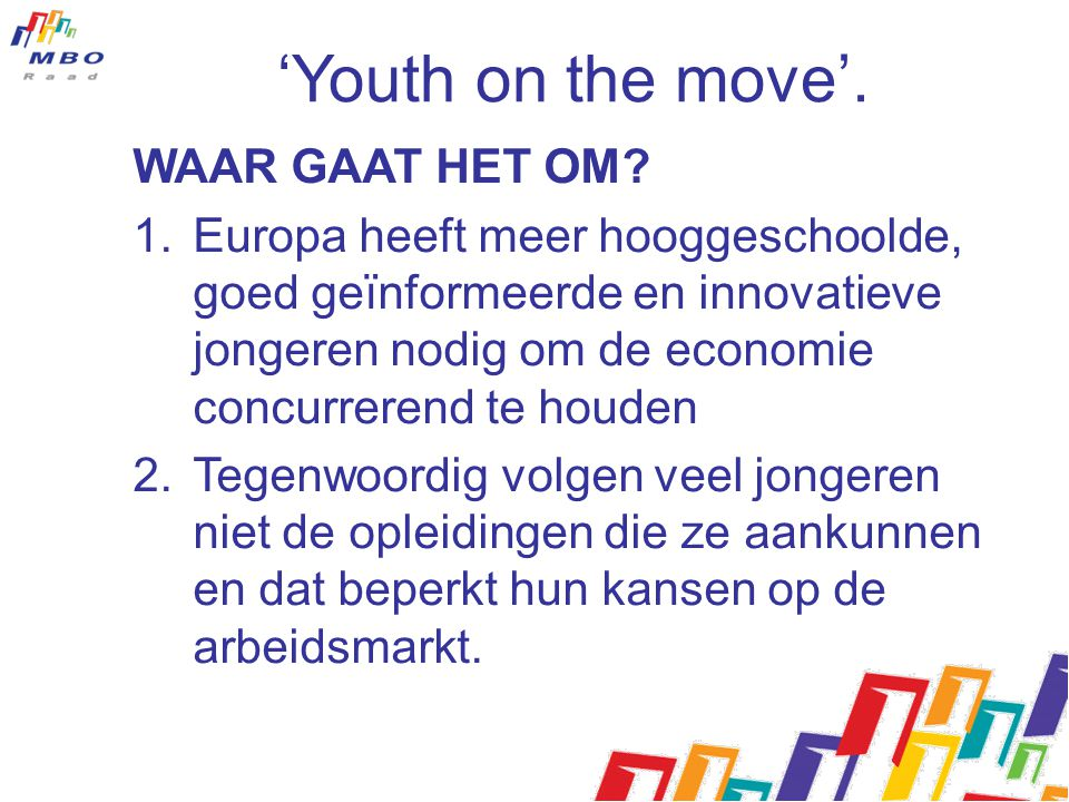 'Youth on the move'. WAAR GAAT HET OM