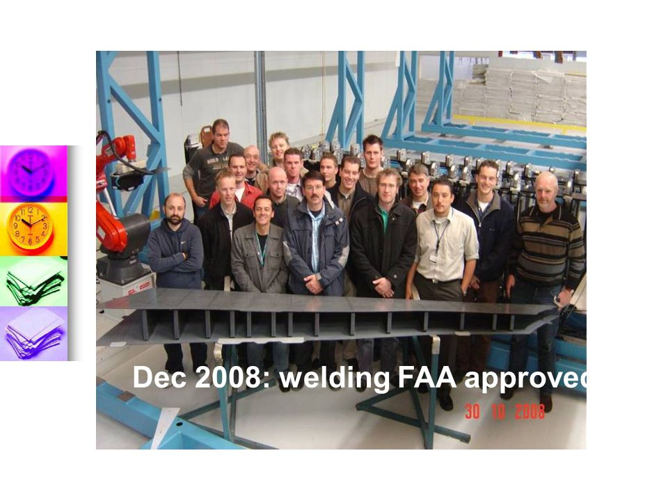 Dec 2008: welding FAA approved