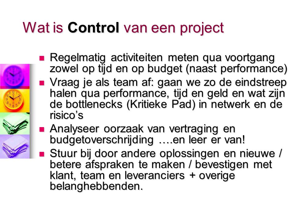 Wat is Control van een project