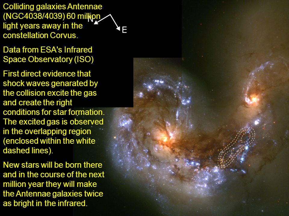 Colliding galaxies Antennae (NGC4038/4039) 60 million light years away in the constellation Corvus.