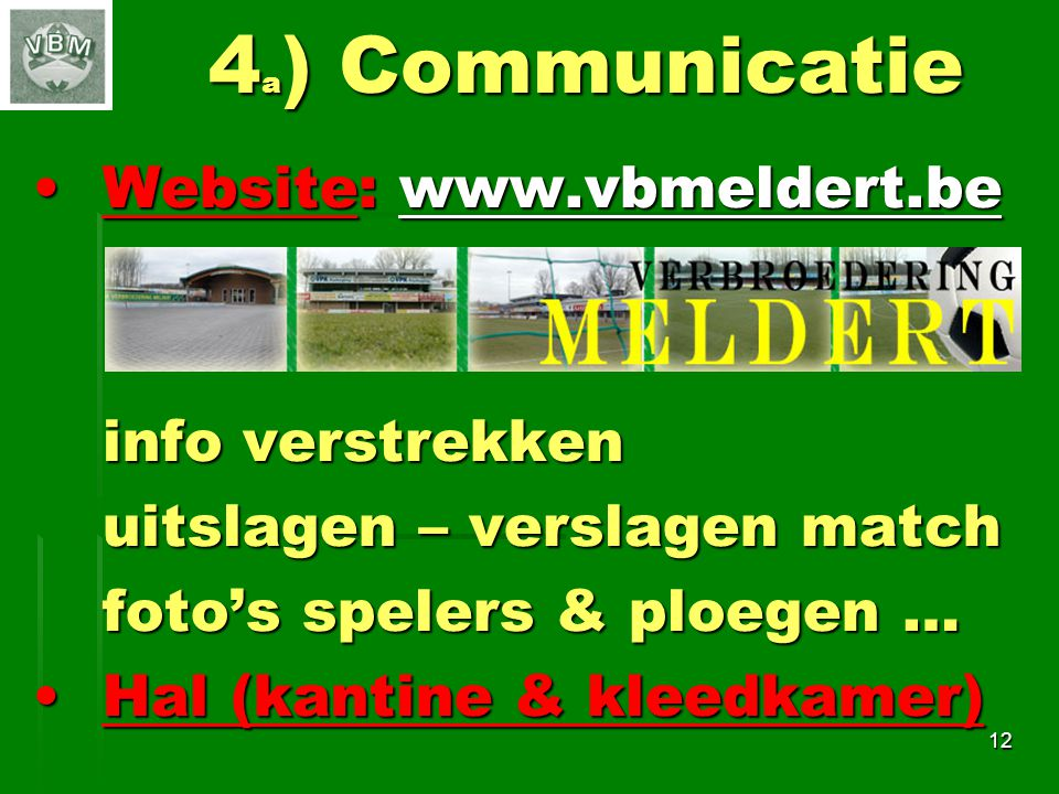 4a) Communicatie Website: www.vbmeldert.be info verstrekken