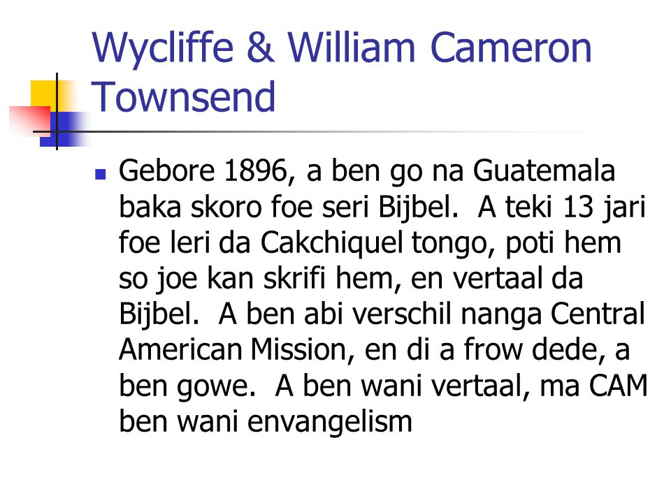 Wycliffe & William Cameron Townsend