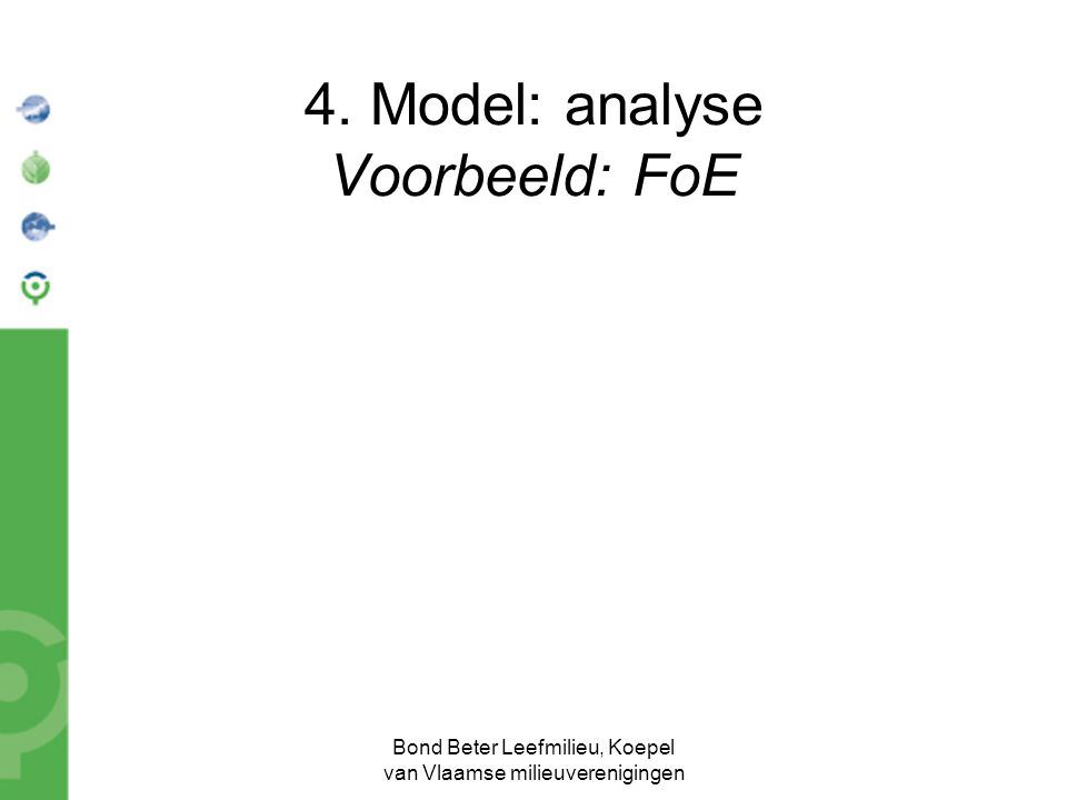 4. Model: analyse Voorbeeld: FoE