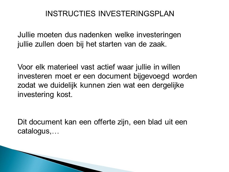 INSTRUCTIES INVESTERINGSPLAN