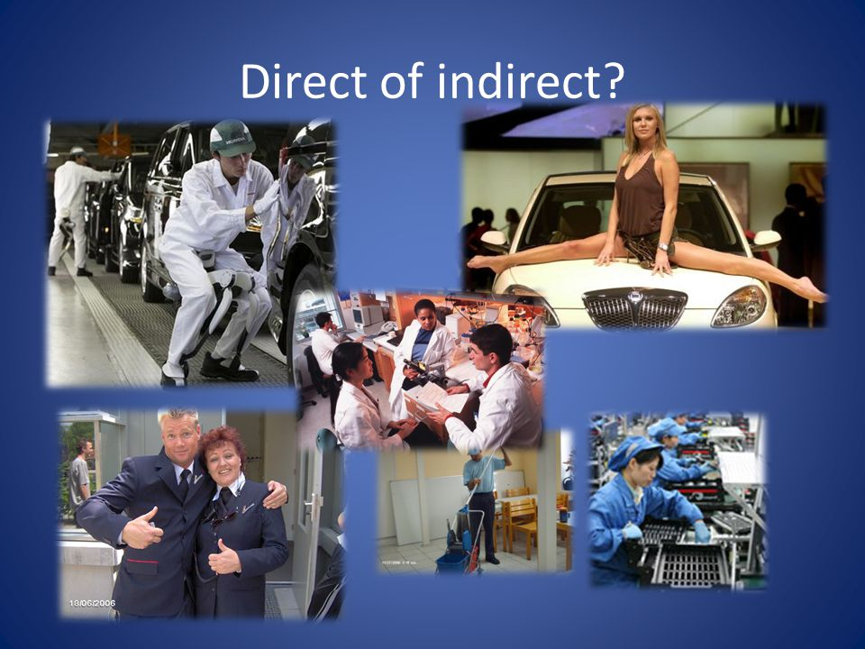 Direct of indirect