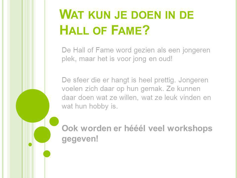 Wat kun je doen in de Hall of Fame