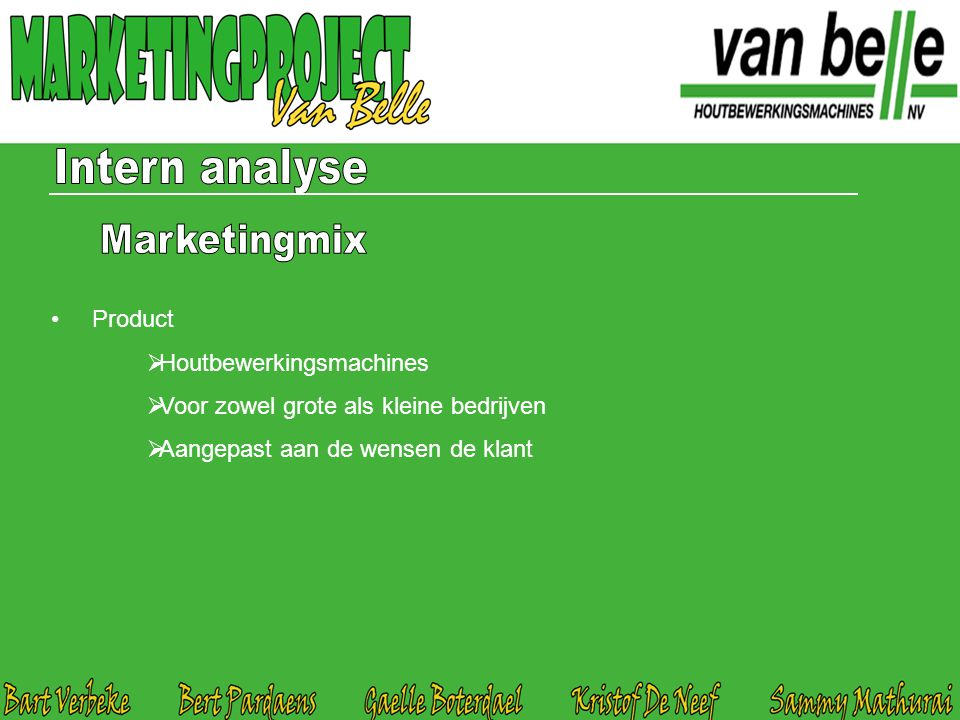 Intern analyse Marketingmix Product Houtbewerkingsmachines