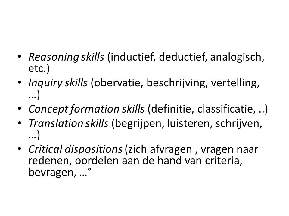 Reasoning skills (inductief, deductief, analogisch, etc.)