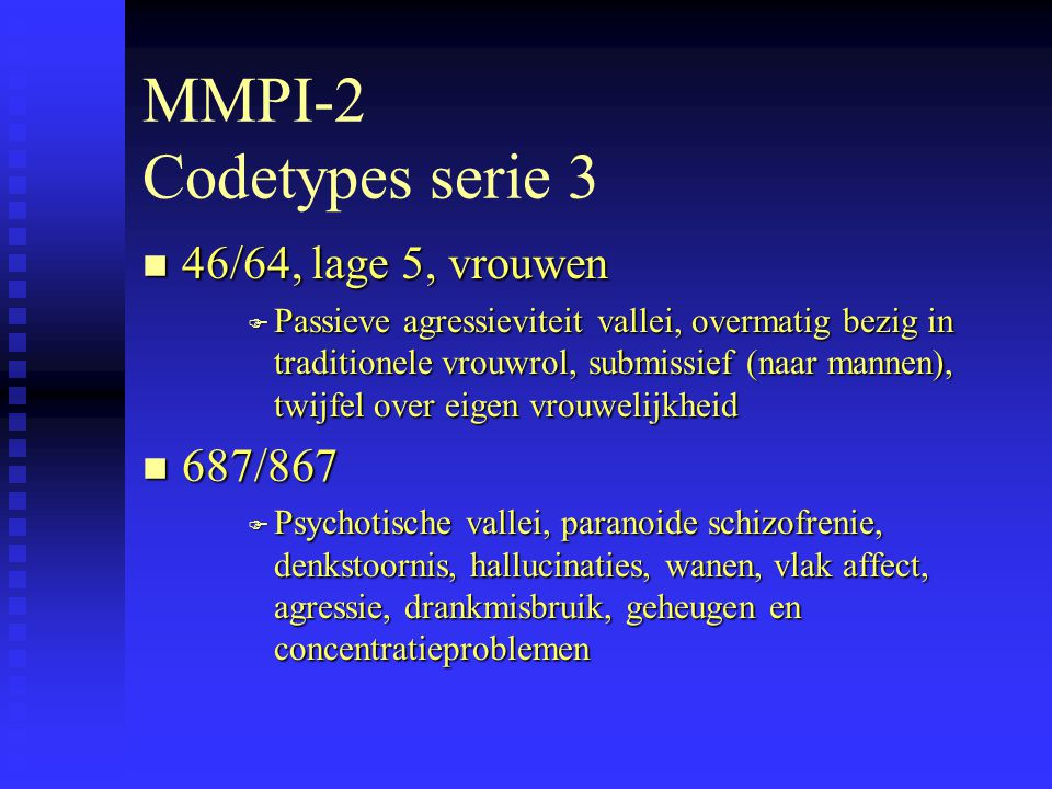 MMPI-2 Codetypes serie 3 46/64, lage 5, vrouwen 687/867