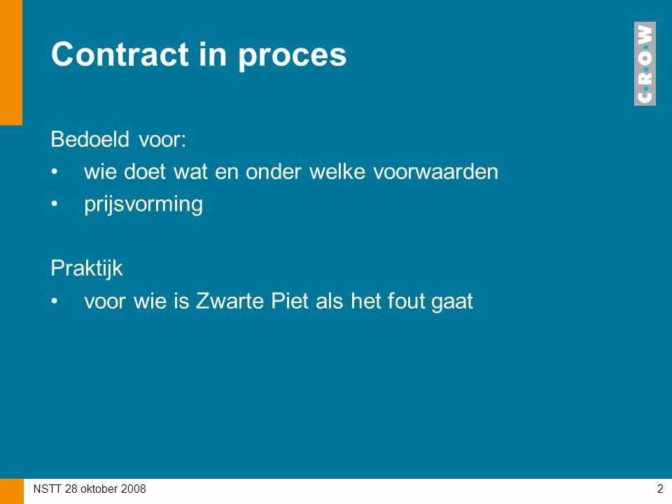 Contract in proces Bedoeld voor: