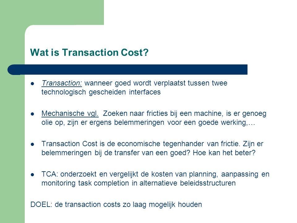 Wat is Transaction Cost
