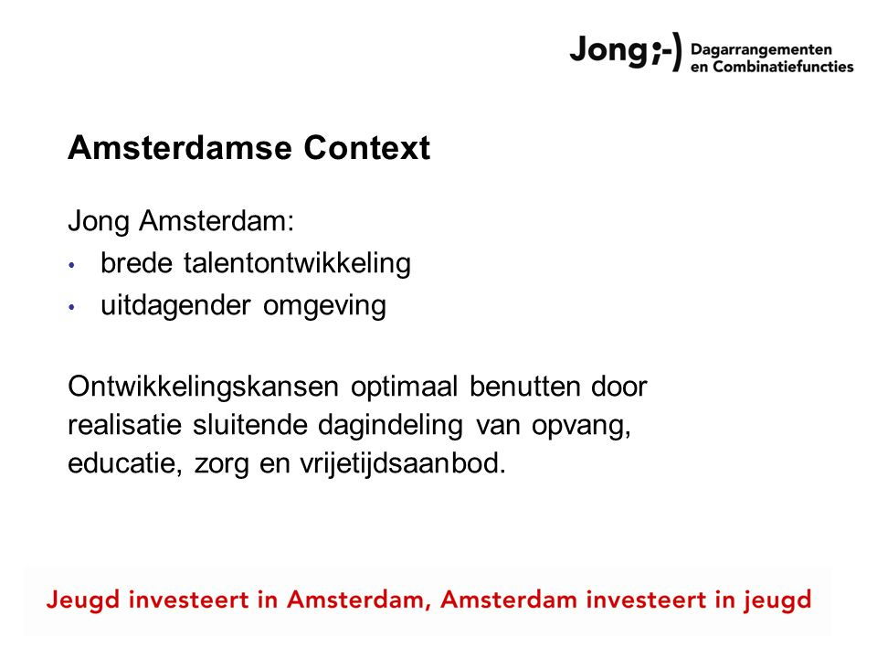 Amsterdamse Context Jong Amsterdam: brede talentontwikkeling