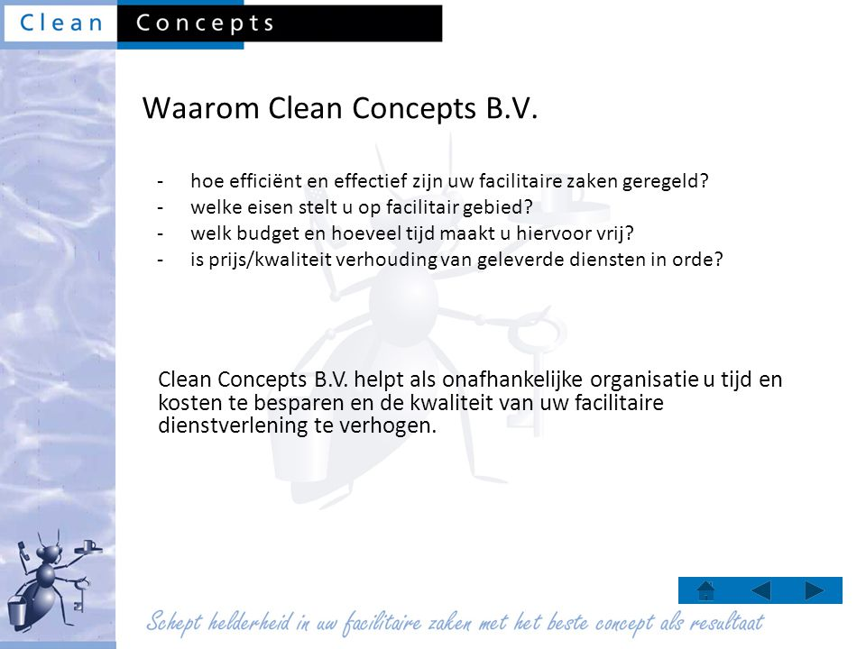 Waarom Clean Concepts B.V.