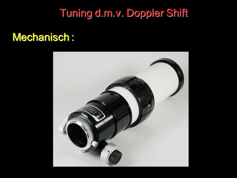 Tuning d.m.v. Doppler Shift