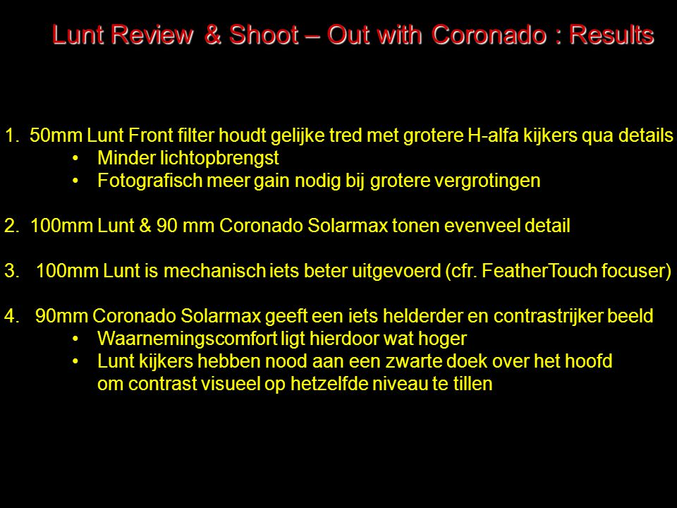 Lunt Review & Shoot – Out with Coronado : Results