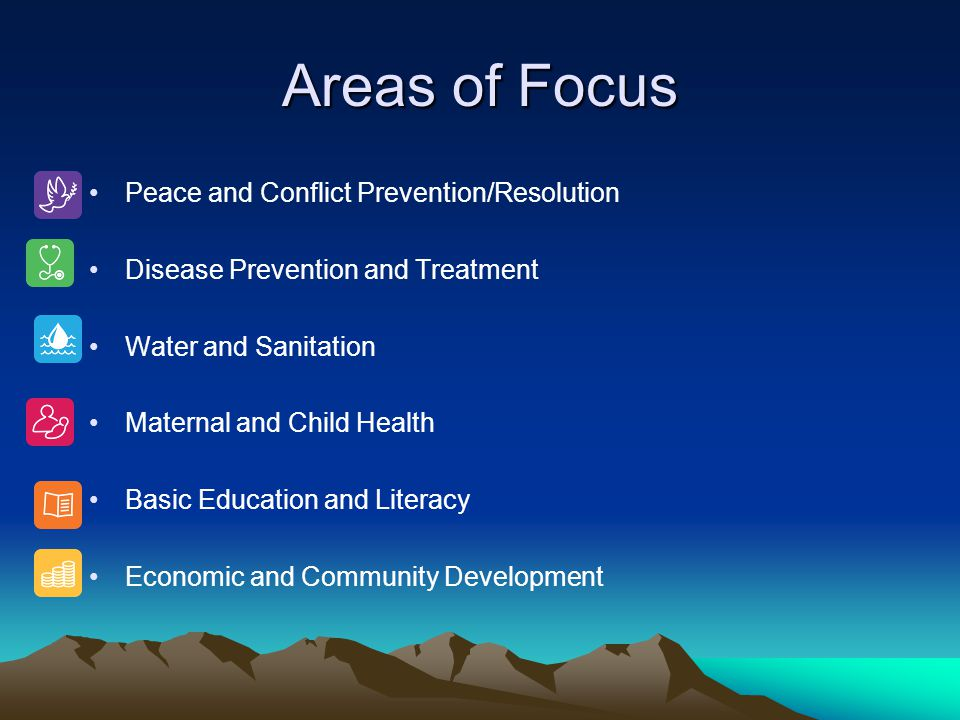 Areas of Focus Peace and Conflict Prevention/Resolution