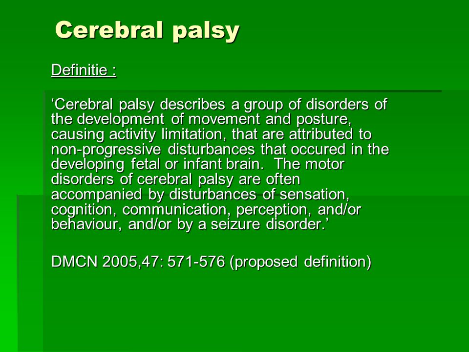 Cerebral palsy Definitie :