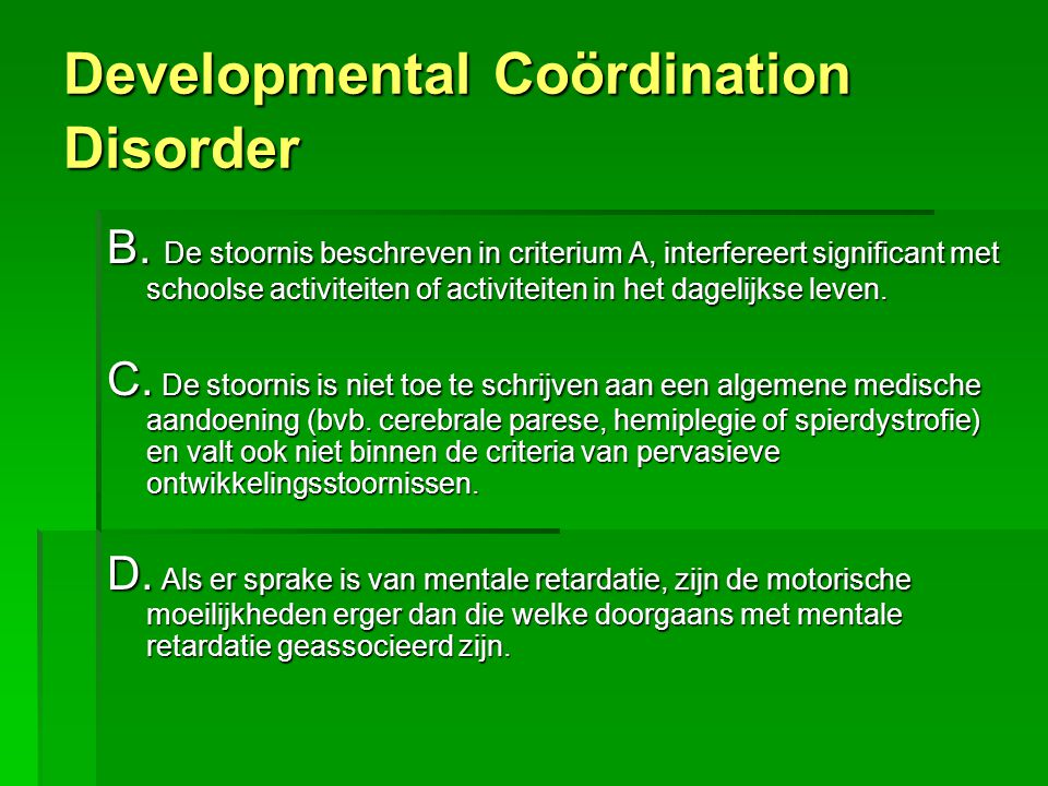 Developmental Coördination Disorder