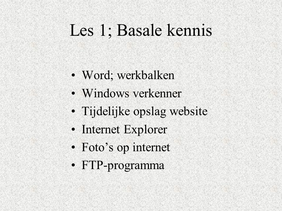 Les 1; Basale kennis Word; werkbalken Windows verkenner