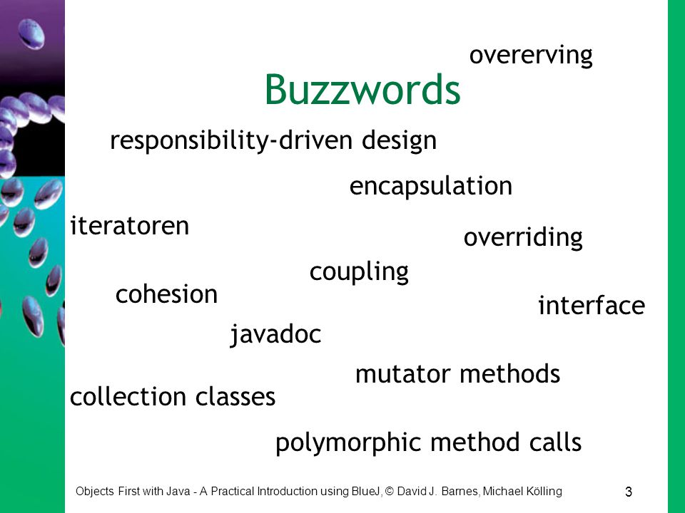 Buzzwords overerving responsibility-driven design encapsulation