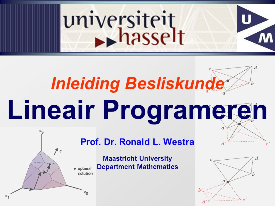 Inleiding Besliskunde Maastricht University Department Mathematics