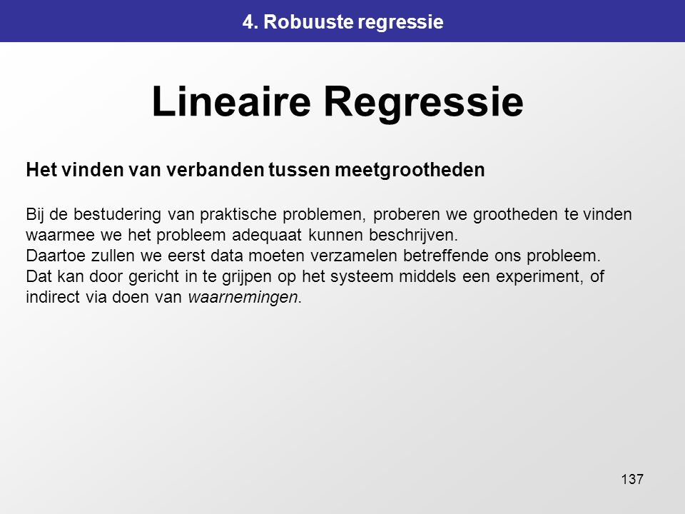 Lineaire Regressie 4. Robuuste regressie