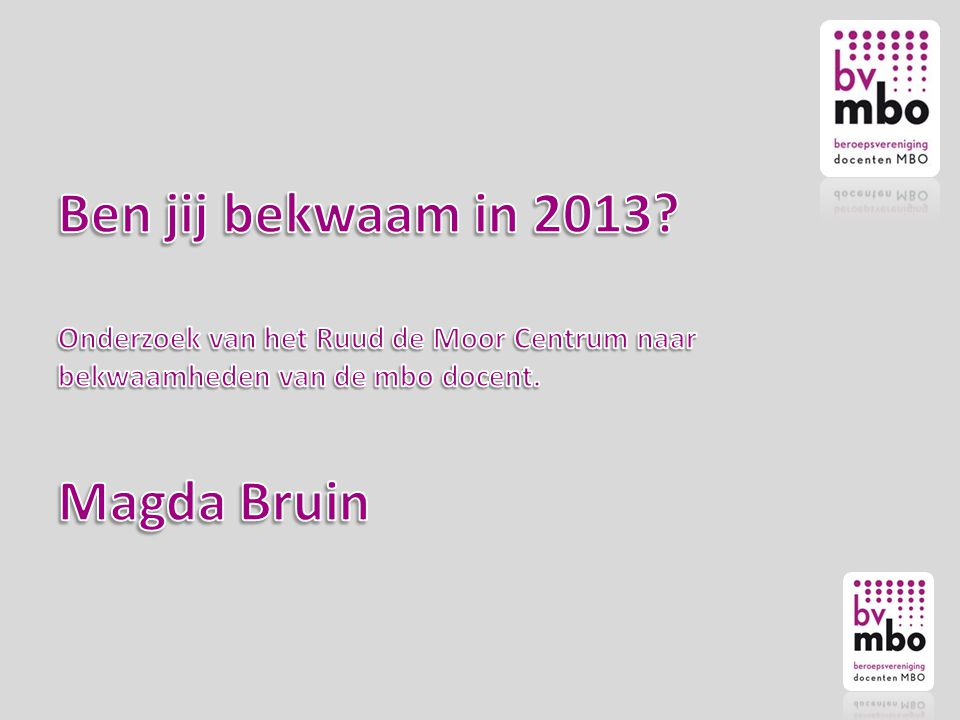 Ben jij bekwaam in 2013.