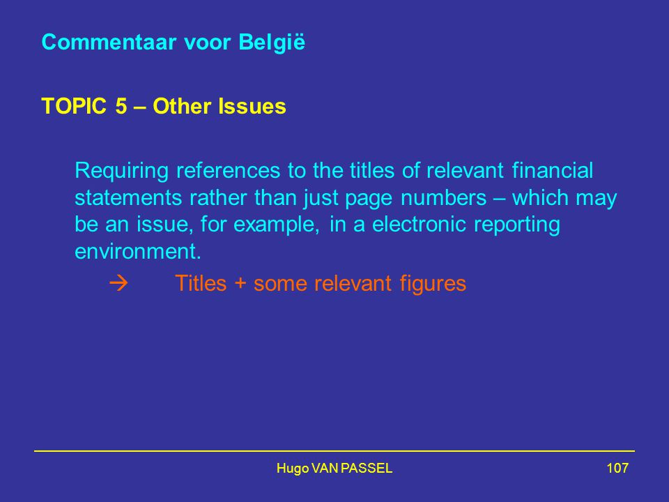 Commentaar voor België TOPIC 5 – Other Issues