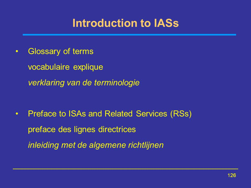 Introduction to IASs Glossary of terms vocabulaire explique