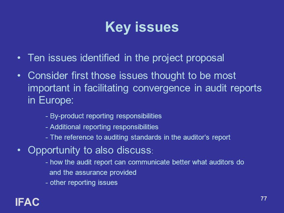 Key issues IFAC Ten issues identified in the project proposal