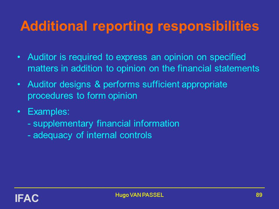 Additional reporting responsibilities