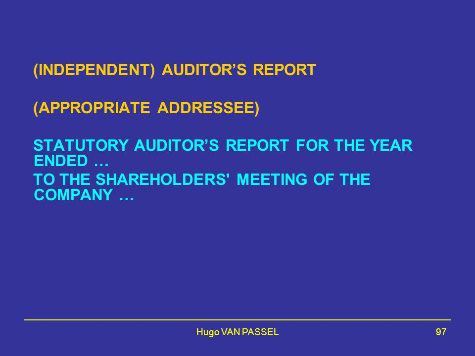(INDEPENDENT) AUDITOR'S REPORT (APPROPRIATE ADDRESSEE)