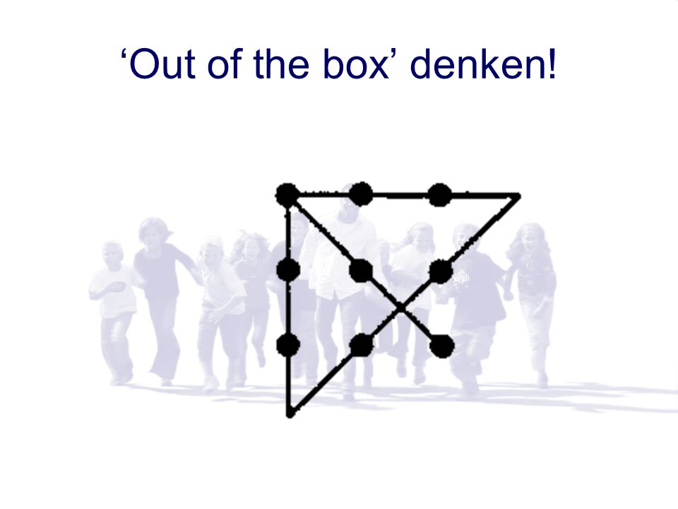 'Out of the box' denken!