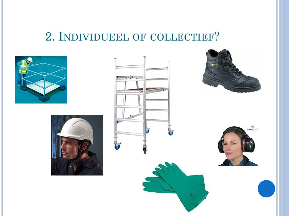 2. Individueel of collectief