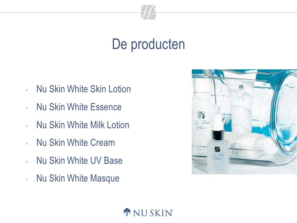 De producten Nu Skin White Skin Lotion Nu Skin White Essence