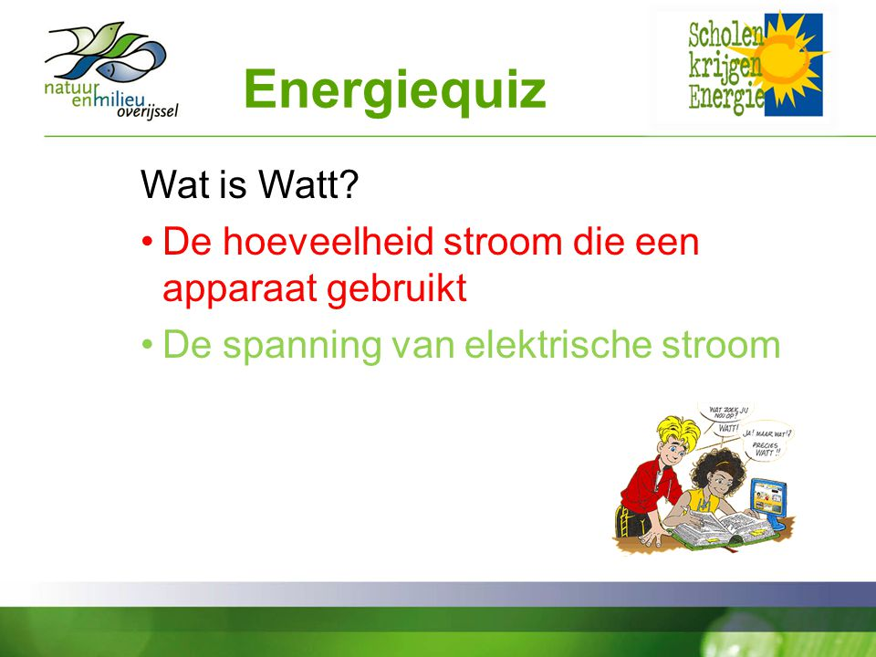 Energiequiz Wat is Watt